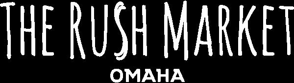 The Rush Market - Omaha